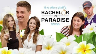 The Ellen Staff's 'Bachelor in Paradise' Recap: The Finale with Dean, Kristina, and Danielle!