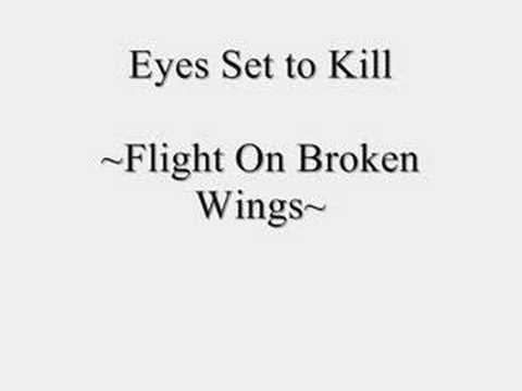 Eyes Set To Kill - Flight On Broken Wings