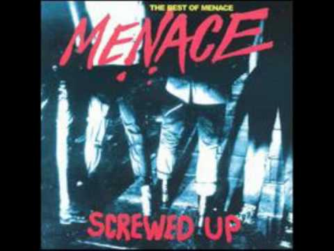 Menace - All Screwed Up