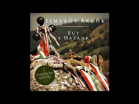 Ismerős Arcok - Egy A Hazánk (Full Album - 2003) - [Remaster 2014]