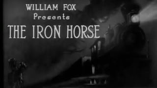 The Iron Horse (John Ford, 1924)