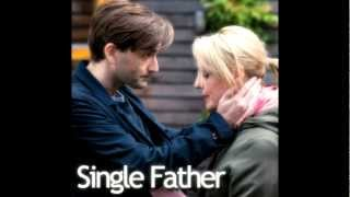 Single Father Unofficial Soundtrack - Remembering Rita