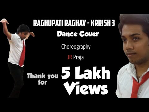 Raghupati Raghav - Krrish 3 Choreography By Jr Praja video