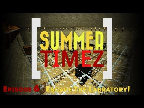 Summer Timez - Episode 6 - Escape The Labratory!