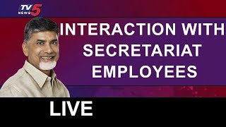 Chandrababu Live |  Interaction with Secretariat Employees | Amaravathi