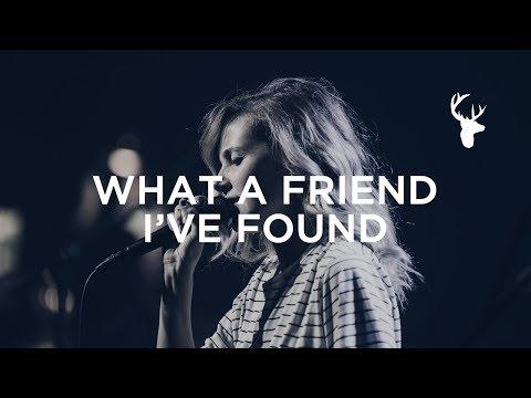 What A Friend I've Found - Kristene DiMarco | Bethel Worship