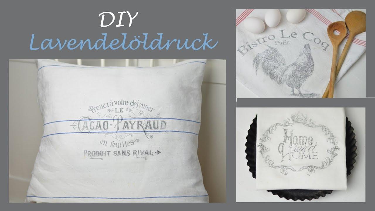 DIY - Lavendelöldruck/Schriftzüge im Shabby Stil auf Stoff ...