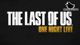 The Last of Us One Night Live 28 Julio