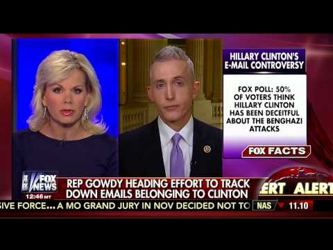 Rep. Trey Gowdy (R-SC) on Benghazi Committee's Requests for More Clinton Emails