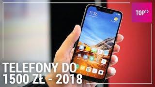 Jaki smartfon do 1500 zł? TOP 10: 2018