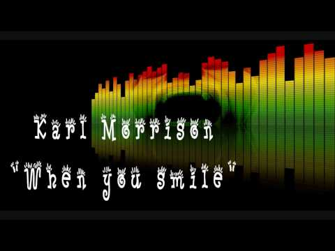 Karl Morrison - When u smile(Relationship Riddim)