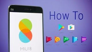 How to get Google Play Services (incl. Play Store) on MIUI8 [NO Root]