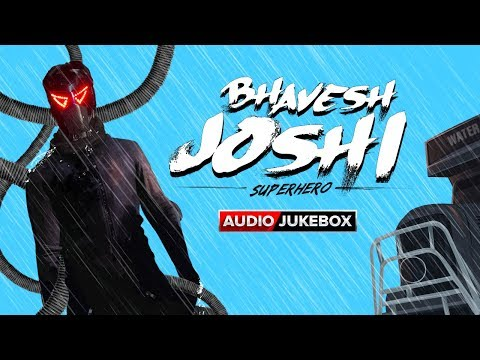 Bhavesh Joshi Superhero Movie 2018 | Audio Jukebox | Full Songs | Harshvardhan Kapoor | Amit Trivedi