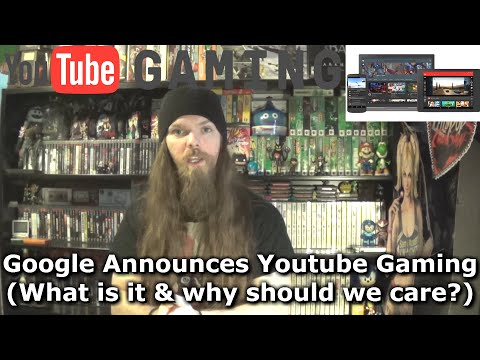 Google Announces Youtube Gaming (What is it & why should we care?)