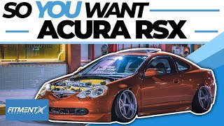 So You Want an Acura RSX