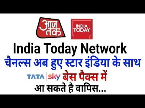 Breaking News: TV Today Network Channels are Now part of Star India   Soon Back in Tata Sky Packs