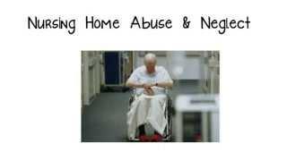 Nursing Home Abuse & Neglect Help