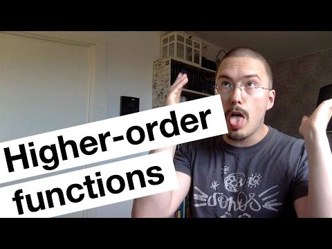 Higher-order functions - Part 1 of Functional Programming in JavaScript