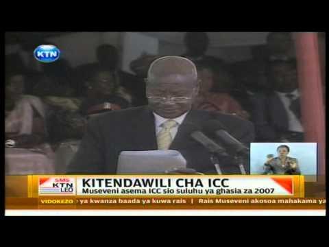 Kitendawili cha ICC na Rais Museveni