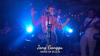 Download lagu JANG GANGGU - SHINE OF BLACK | Cover by Nabila Maharani with NM BOYS
