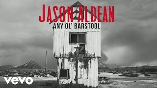 Download Lagu Jason Aldean - Any Ol' Barstool (Audio) Gratis STAFABAND