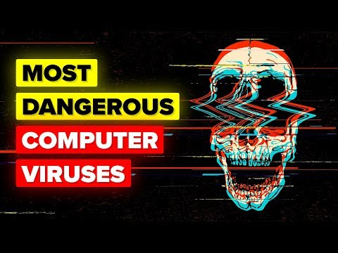 Most Dangerous Computer Viruses In The World