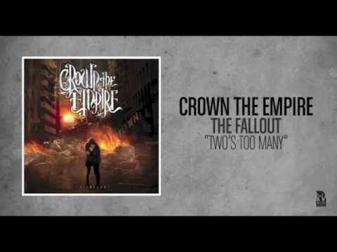 Crown The Empire - Twos Too Many