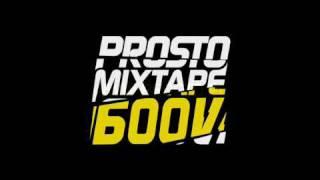 Prosto Mixtape 600V - Jestem swoj