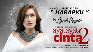 Sarah Saputri - Harapku (Official Music Video) | Soundtrack Ayat Ayat Cinta 2
