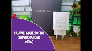 Huawei SuperCharge 40W Charger for Mate 20 Pro- Quick Comparison with VOOC and Dash Charger