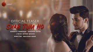 download lagu Shab Tum Ho   Teaser  Darshan Raval gratis