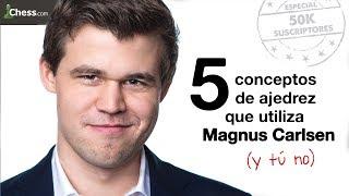 5 Conceptos De Ajedrez Que Usa Magnus Carlsen Y T  No