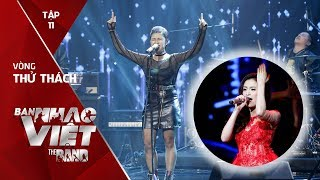 BAN NHẠC VIỆT 2017 | Tập 11 Full: Nổi hết da gà nghe Jazz Glory hát hit 'Rơi' của Hoàng Thuỳ Linh