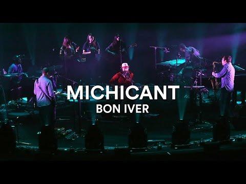 Bon Iver - Michicant