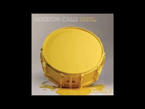 Houston Calls - Modest Manifesto
