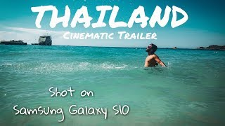 Thailand Trailer | Samsung Galaxy S10 Cinematic 4K | Shot on Galaxy S10