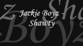 Watch Jackie Boyz Shawty video