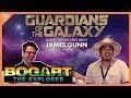 BOGART THE EXPLORER MEETS JAMES GUNN (Marvel's Guardians of the Galaxy)