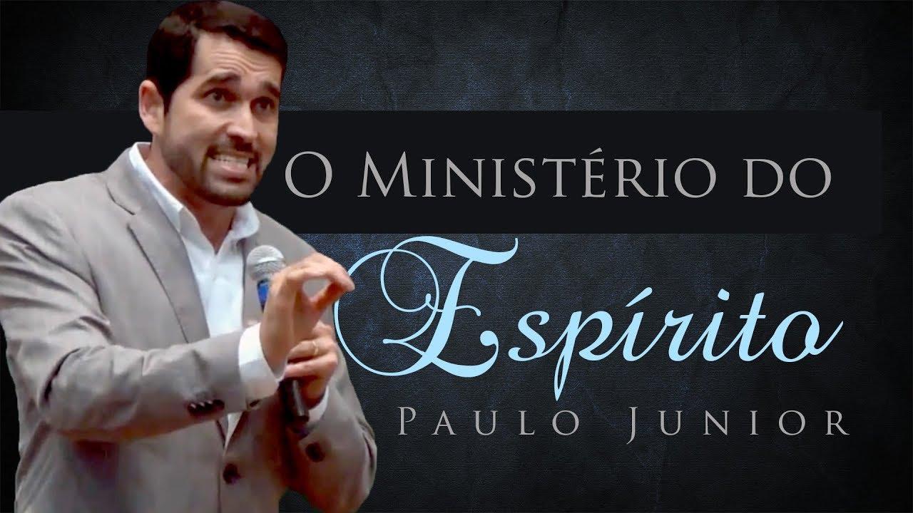 O Ministério do Espírito Santo - Paulo Junior