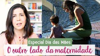 O lado da maternidade que eu não esperava | Lidando com a rejeição do filho • Lu Azevedo