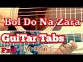 Bol Do Na Zara Guitar Tabs Lesson+written notes   single string   Armaan Malik   Emraan Hashmi Azhar
