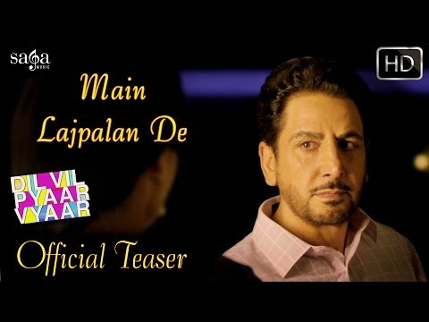 Main Lajpalan De - Song Teaser - Gurdas Maan | Dvpv | Punjabi Songs 2014 Latest video