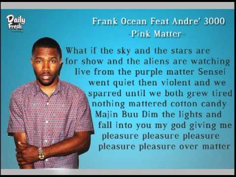 Frank Ocean - Pink Matter ft. Andre 3000 (Lyrics On Screen)