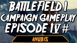 BATTLEFIELD 1 CAMPAIGN GAMEPLAY | FINAL EPISODE | XBOX ONE