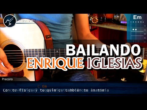 Como tocar BAILANDO de Enrique Iglesias ft Gente de Zona en Guitarra Acustica COMPLETO HD