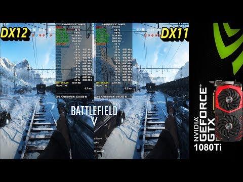 DX11 VS DX12 Battlefield V Closed Alpha 1080P High Settings | GTX 1080 Ti | i7 8700K 5GHz