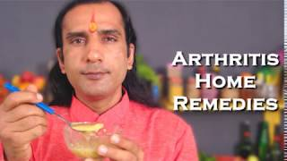 Home Remedies for Arthritis Treatment By Sachin Goyal @ ekunji.com