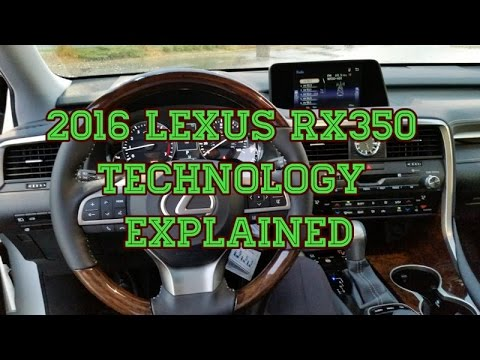 2016 Lexus RX350 In Vehicle Technology Tutorial