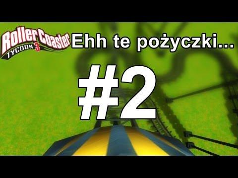 RollerCoaster Tycoon 3 - Ehh Te Pożyczki... #2 | Reeplay