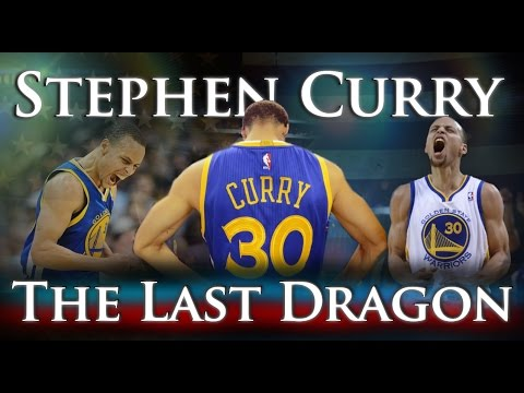 Stephen Curry - The Last Dragon